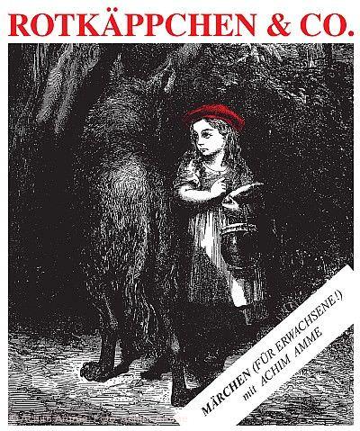 """""""Rotkäppchen & Co (Für Erwachsene sowieso)"""" Niefern-Öschelbronn"""