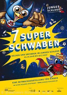 """""""7 SuperSchwaben. Helden und Erfinder im Jungen Schloss"""" Stuttgart"""