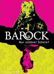 """""""Barock - Nur schöner Schein?"""" Mannheim"""