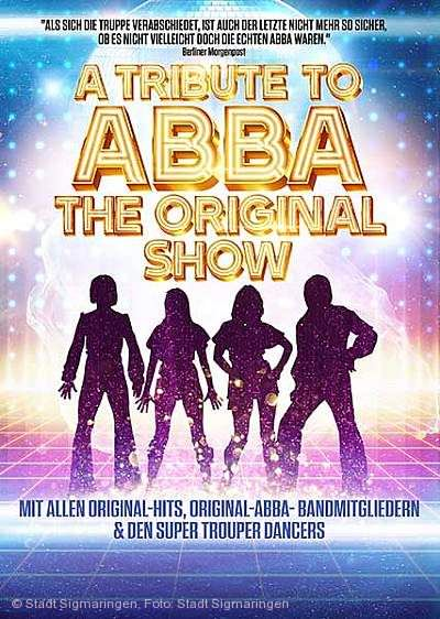A Tribute to ABBA - The Original Show Sigmaringen