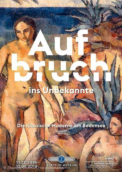 """""""Aufbruch ins Unbekannte. Die Klassische Moderne am Bodensee"""" Friedrichshafen am Bodensee"""