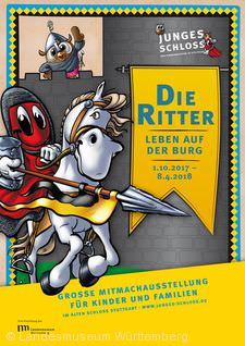 """""""Die Ritter. Leben auf der Burg"""" Stuttgart"""