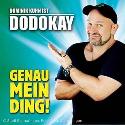 "Dodokay - ""Genau mein Ding!"" Sigmaringen"