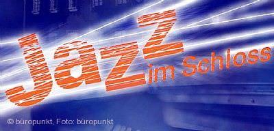 Jazz im Schloss Rechberghausen