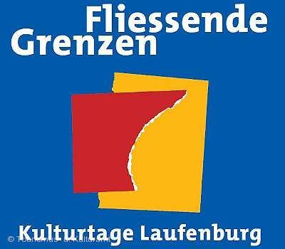 """Laufenburger Kulturtage """"Fließende Grenzen"""" Laufenburg (Baden) am 27.07.2019 bis 18.08.2019"""