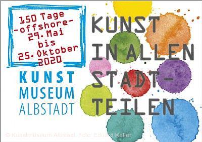 Kunstmuseum Albstadt offshore - 150 Tage Kunst in allen Stadtteilen