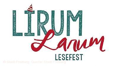 Lirum Larum Lesefest - 27. Freiburger Kinderliteraturfestival Freiburg im Breisgau