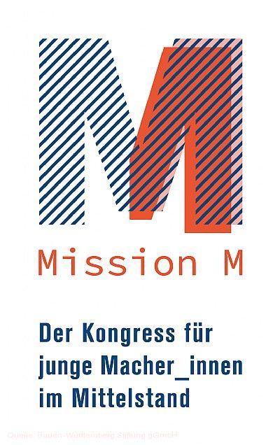 """""""Mission M 2020"""" - Der Kongress für junge Macher/-innen im Mittelstand Stuttgart"""