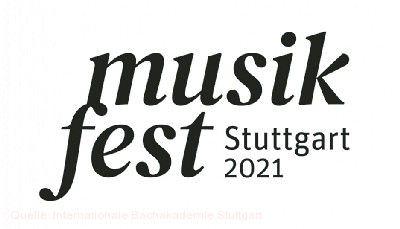 #Geschmacksache - Musikfest Stuttgart 2021