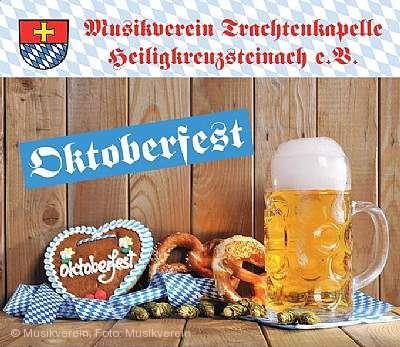 Oktoberfest des Musikvereins Heiligkreuzsteinach am 10.10.2020