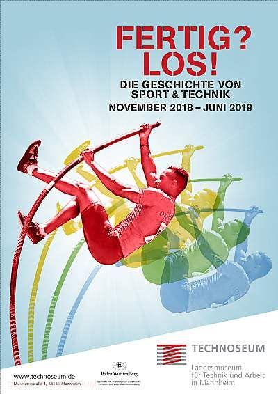 """""""Fertig? Los! Die Geschichte von Sport und Technik"""" Mannheim"""