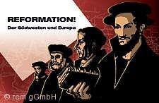 """""""Reformation. Der Südwesten und Europa"""" Mannheim"""