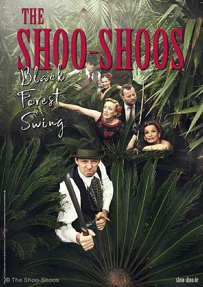 "The Shoo Shoos - ""Black Forest Swing"" Löffingen"