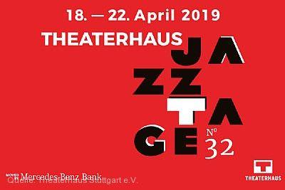 Theaterhaus Jazztage 2019 Stuttgart
