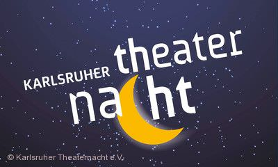 4. Karlsruher Theaternacht