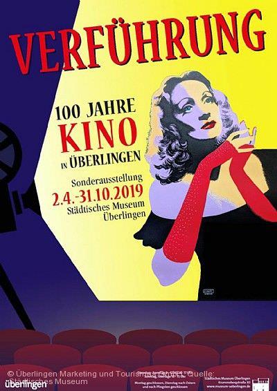"""""""Verführung. 100 Jahre Kino Überlingen"""""""